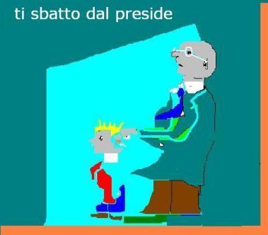 ti-sbatto-dal-preside
